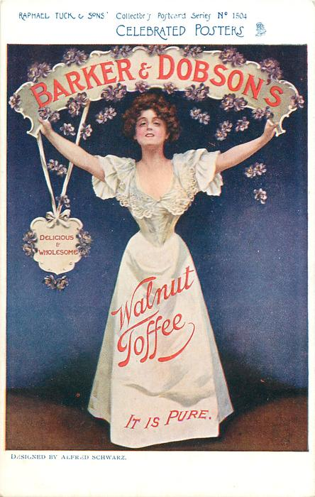 BARKER & DOBSON'S WALNUT TOFFEE, IT IS PURE  art nouveau style lady holding up name