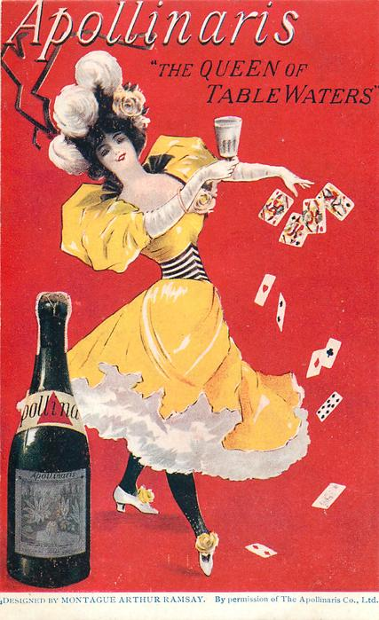 """APOLLINARIS """"THE QUEEN OF TABLE WATERS""""  girl with glass scattering playing cards, bottle"""