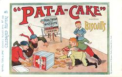 """PAT-A-CAKE"" BISCUITS, PEEK FREEN & CO., LTD. BISCUITS LONDON  boys scramble for biscuits"