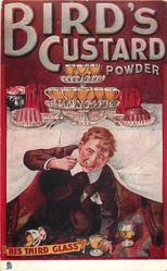 "BIRD'S CUSTARD POWDER, ""HIS THIRD GLASS"""
