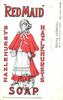 "HAZLEHURST'S ""RED MAID"" SOAP"