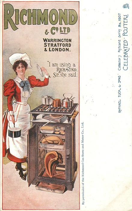 "RICHMOND & CO. LTD, WARRINGTON, STRATFORD & LONDON, ""I AM USING A RICHMOND, SIR"", SHE SAID  cook & stove"