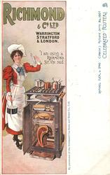 "RICHMOND & CO. LTD, WARRINGTON, STRATFORD & LONDON, ""I AM USING A RICHMOND, SIR"", SHE SAID  cook & stove"
