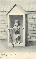 WHO GOES THERE?  girl in uniform stands in sentry box, gun in right hand tilted left