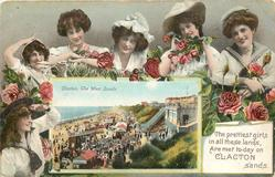 THE PRETTIEST GIRLS IN ALL THESE LANDS ARE MET TO-DAY ON CLACTON SANDS. inset CLACTON, THE WEST SANDS