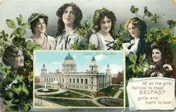 OF ALL THE GIRLS' 'TIS NICE TO MEET BELFAST GIRLS ARE HARD TO BEAT. inset BELFAST, NEW CITY HALL