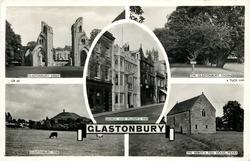 5 insets  GLASTONBURY ABBEY/THE GLASTONBURY THORN/GEORGE AND PILGRIM'S INN/GLASTONBURY TOR/THE ABBOT'S FISH HOUSE, MEARE