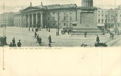CO. DUBLIN    AT THE FOOT OF THE NELSON COLUMN, DUBLIN