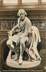 "STATUE OF SIR HENRY IRVING AS ""HAMLET"""
