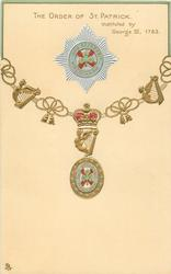 THE ORDER OF ST. PATRICK. INSTITUTED BY GEORGE III, 1783  shamrock on badge