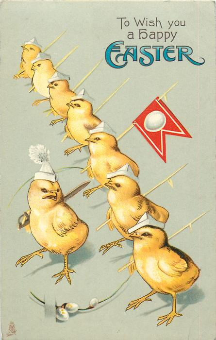 TO WISH YOU A HAPPY EASTER  cox in front with sword & 7 chicks marching