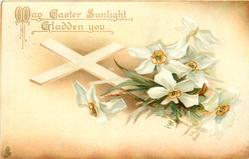 MAY EASTER SUNLIGHT GLADDEN YOU (greeting upper left)  white cross, white dog-roses