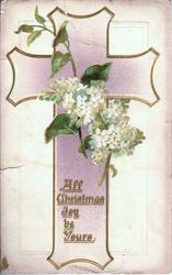 ALL CHRISTMAS JOY BE YOURS  pale violet cross, white lilac