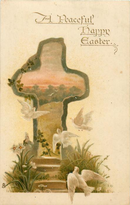 A PEACEFUL HAPPY EASTER  four doves, rural insert in cross