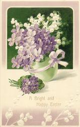 A BRIGHT AND HAPPY EASTER  violets in pale green egg