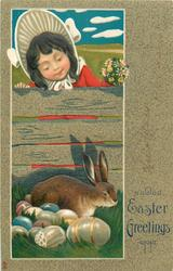 EASTER GREETINGS  girl in sun-bonnet looks over fence at rabbit lying with Easter eggs