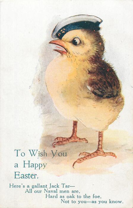 TO WISH YOU A HAPPY EASTER  chick in naval cap