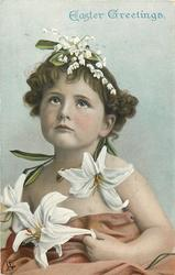 EASTER GREETINGS  girl with heart shaped locket around neck, lilies-of-the-valley as headpiece, looks up