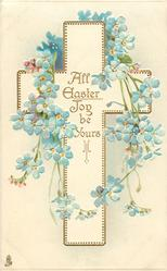 ALL EASTER JOY BE YOURS  gilt cross, forget-me-nots