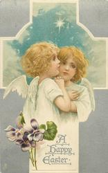 A HAPPY EASTER  two young angels before cross, bunch of violets below