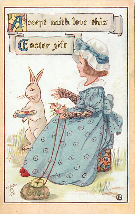 ACCEPT WITH LOVE THIS EASTER GIFT  seated girl, rabbit brings Easter eggs
