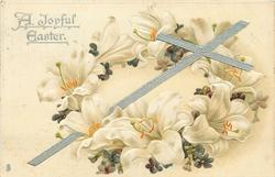 A JOYFUL EASTER  Easter lilies & violet wreath around white cross