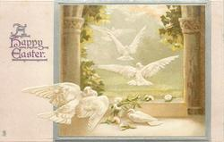 A HAPPY EASTER  five doves in flight, one on  ground, arch with columns on each side
