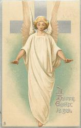 A HAPPY EASTER TO YOU  angel in white before silver cross, arms outstretched, eyes closed