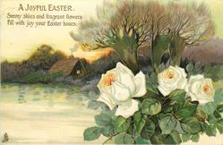 A JOYFUL EASTER  roses, water, cottage, trees