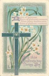MAY THIS EASTER DAY BRING JOY  decorated green cross, narcissi