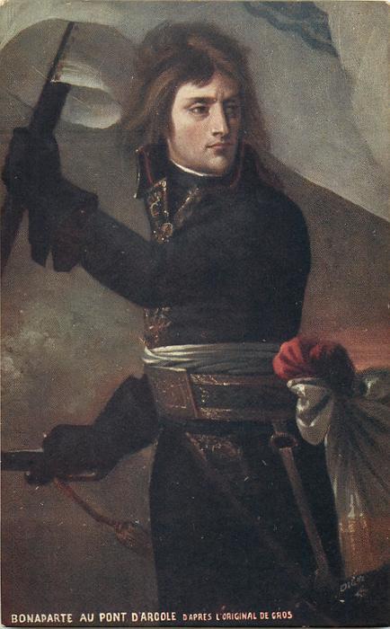 front BONAPARTE AU PONT D'ARCOLE, D'APRES L'ORIGINAL DE GROS, back NAPOLEON AT THE BRIDGE OF ARCOLE