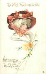 THOUGHTLESS OF BEAUTY SHE WAS BEAUTY'S SELF  girl under enormous pink hat, facing & looking half right, enormous hat