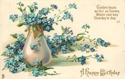 A HAPPY BIRTHDAY   GOLDEN HOURS ... narrow pearl vase left with forget-me-nots in and around