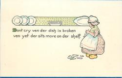 DONT CRY VEN DER DISH IS BROKEN VEN YET DER SITS MORE ON DER SHELF
