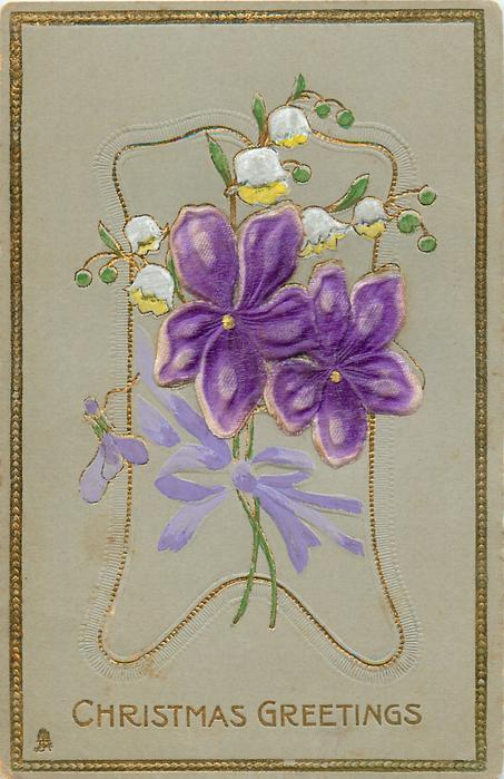 CHRISTMAS GREETINGS  satin violets & lilies of the valley