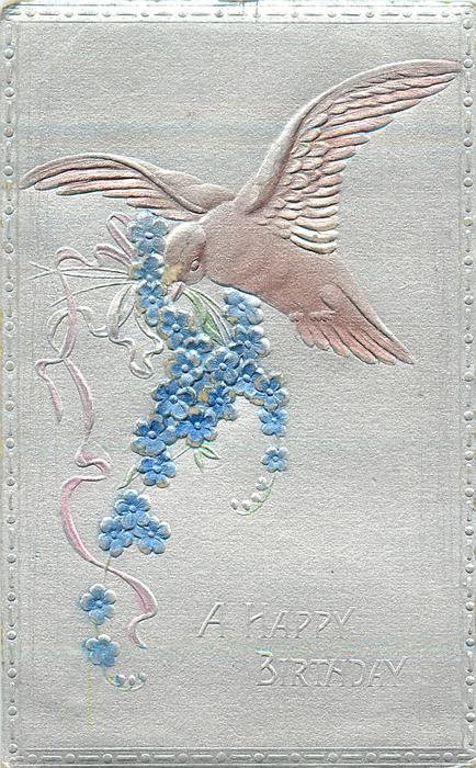 A HAPPY BIRTHDAY  embossed & backed silvered card with pink bird carrying forget-me-nots