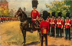 THE WELSH GUARDS ON THE KING'S BIRTHDAY