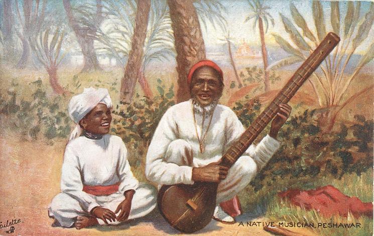 A NATIVE MUSICIAN PESHAWAR