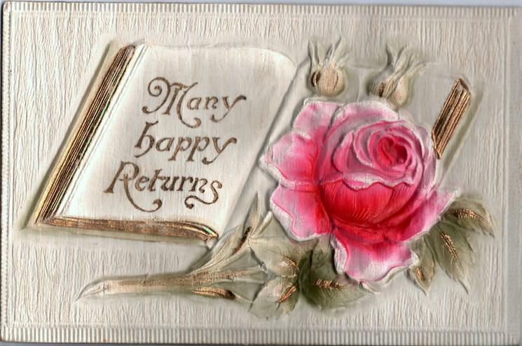 MANY HAPPY RETURNS  pink rose lies on open book
