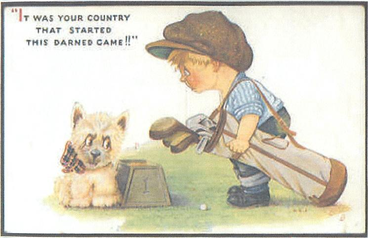 """IT WAS YOUR COUNTRY THAT STARTED THE DERNED GAME!!""  white scotch terrier with tartan bow admonished by young golfer"