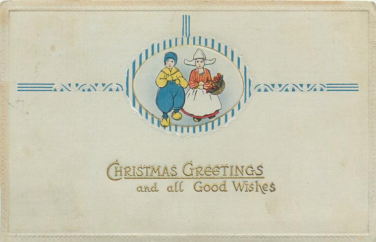 Christmas greetings and all good wishes two dutch girl one left christmas greetings and all good wishes two dutch girl one left wears blue yellow clothes other carries a basket of tulips m4hsunfo