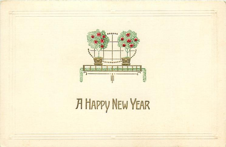 A HAPPY NEW YEAR  roses in two pots, gilt design