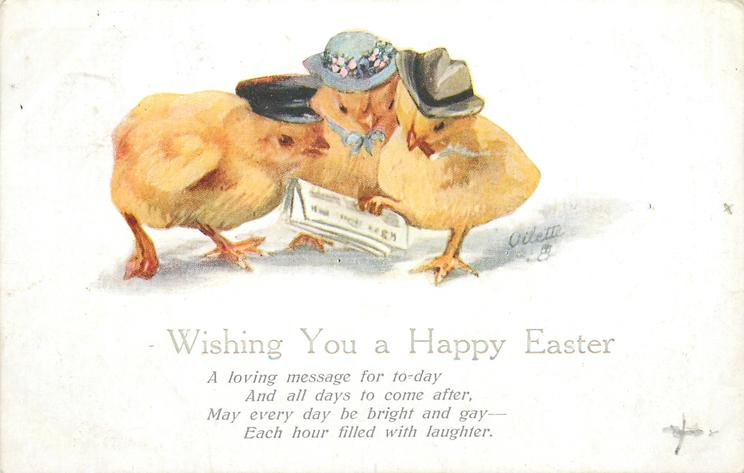 WISHING YOU A HAPPY EASTER or A HAPPY EASTER  three chicks wearing hats read newpaper