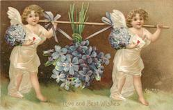 WITH LOVE AND BEST WISHES or TO WISH YOU A HAPPY BIRTHDAY  cherubs carrying violets, looking right/front, carrying envelopes with hearts on them