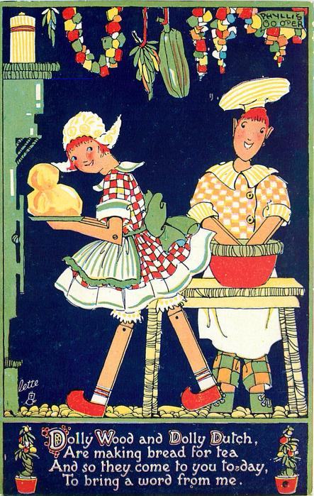DOLLY WOOD AND DOLLY DUTCH, ARE MAKING BREAD FOR TEA AND SO//WORD FROM ME.