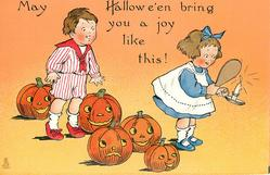 MAY HALLOWE'EN BRING YOU A JOY LIKE THIS!