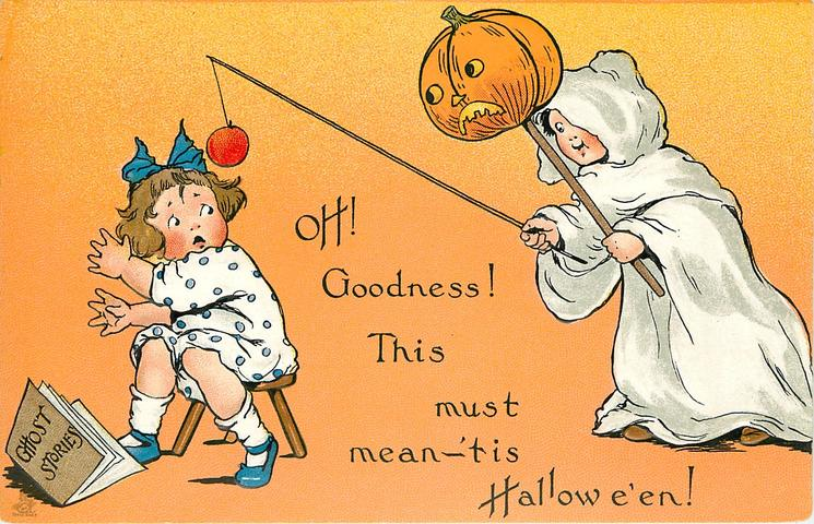 OH, GOODNESS, THIS MUST MEAN 'TIS HALLOWE'EN!