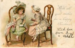 WITH ALL GOOD WISHES FOR A HAPPY CHRISTMAS  two overdressed girls take tea
