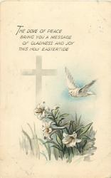 THE DOVE OF PEACE BRING YOU A MESSAGE OF GLADNESS AND JOY THIS HOLY EASTERTIDE  lilies, dove
