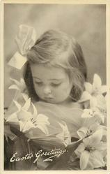 EASTER GREETINGS  head & shoulder study of girl looking down, surrounded by lilies